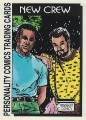 New Crew Series One Trading Card 16