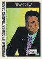 New Crew Series One Trading Card 19