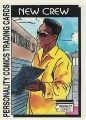 New Crew Series One Trading Card 4