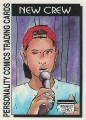 New Crew Series One Trading Card 6